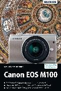 Cover-Bild zu Canon EOS M100 / M200 (eBook) von Sänger, Christian