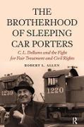 Cover-Bild zu Brotherhood of Sleeping Car Porters (eBook) von Allen, Robert L