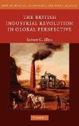 Cover-Bild zu The British Industrial Revolution in Global Perspective von Allen, Robert C.