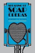 Cover-Bild zu Speaking of Soap Operas von Allen, Robert C.