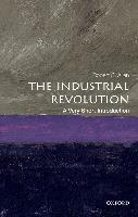 Cover-Bild zu The Industrial Revolution: A Very Short Introduction (eBook) von Allen, Robert C.