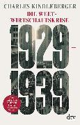 Cover-Bild zu Die Weltwirtschaftskrise 1929-1939 von Kindleberger, Charles