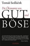 Cover-Bild zu Die Ökonomie von Gut und Böse von Sedlacek, Tomas