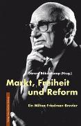 Cover-Bild zu Markt, Freiheit und Reform von Bökenkamp, Gérard (Hrsg.)