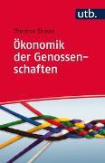 Cover-Bild zu Ökonomik der Genossenschaften von Theurl, Theresia