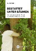 Cover-Bild zu Bestattet unter Bäumen (eBook) von Kaiser, Julia