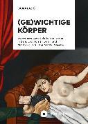 Cover-Bild zu (Ge)wichtige Körper (eBook) von Fazio, Laura
