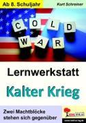 Cover-Bild zu Lernwerkstatt Kalter Krieg (eBook) von Schreiner, Kurt