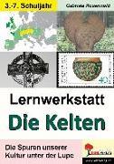 Cover-Bild zu Lernwerkstatt Die Kelten von Rosenwald, Gabriela