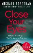 Cover-Bild zu Close Your Eyes (eBook) von Robotham, Michael