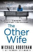 Cover-Bild zu The Other Wife von Robotham, Michael