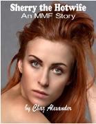 Cover-Bild zu Sherry the Hot Wife (eBook) von Alexander, Chaz
