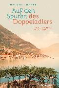 Cover-Bild zu Auf den Spuren des Doppeladlers (eBook) von Luther, Helmut