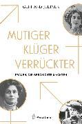 Cover-Bild zu Mutiger, klüger, verrückter (eBook) von Jelinek, Gerhard