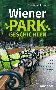 Cover-Bild zu Wiener Parkgeschichten (eBook) von Hlavac, Christian