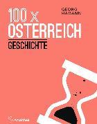 Cover-Bild zu 100 x Österreich: Geschichte (eBook) von Hamann, Georg