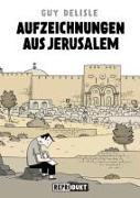 Cover-Bild zu Aufzeichnungen aus Jerusalem von Delisle, Guy