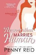 Cover-Bild zu Neanderthal Marries Human: A Smarter Romance von Reid, Penny