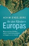 Cover-Bild zu An den Rändern Europas von Engelberg, Achim