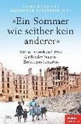 Cover-Bild zu »Ein Sommer wie seither kein anderer« von Goos, Hauke (Hrsg.)