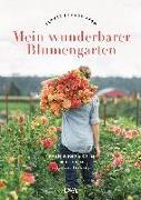 Cover-Bild zu Mein wunderbarer Blumengarten von Benzakein, Erin