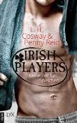 Cover-Bild zu Irish Players - Keine Zeit für Spielchen (eBook) von Cosway, L. H.