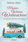 Cover-Bild zu Mission: Weiße Weihnachten von Benz, Andreas