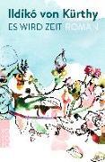 Cover-Bild zu Es wird Zeit von Kürthy, Ildikó von