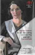 Cover-Bild zu Ullmann, Regina: 'Ich bin den Umweg statt den Weg gegangen.' Ein Lesebuch