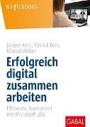 Cover-Bild zu Erfolgreich digital zusammen arbeiten von Kurz, Jürgen