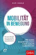 Cover-Bild zu Mobilität in Bewegung von Kahle, Nari