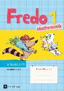 Cover-Bild zu Fredo - Mathematik 1. Schuljahr. Ausgabe B. Arbeitsheft. BY von Balins, Mechtilde