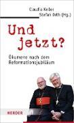 Cover-Bild zu Und jetzt? (eBook) von Keller, Claudia (Hrsg.)