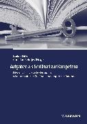 Cover-Bild zu Aufgaben als Schlüssel zur Kompetenz (eBook) von Keller, Stefan (Hrsg.)