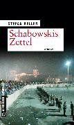Cover-Bild zu Schabowskis Zettel (eBook) von Keller, Stefan