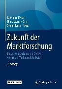 Cover-Bild zu Zukunft der Marktforschung (eBook) von Keller, Bernhard (Hrsg.)