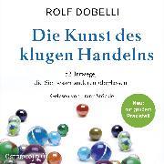 Cover-Bild zu Die Kunst des klugen Handelns von Dobelli, Rolf