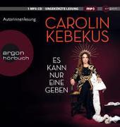 Cover-Bild zu Es kann nur eine geben von Kebekus, Carolin