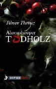 Cover-Bild zu Ahrenshooper Todholz (eBook) von Thiemig, Tilman