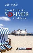 Cover-Bild zu Ein tödlich heißer Sommer in Ahlbeck (eBook) von Pupke, Elke