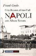 Cover-Bild zu Napoli am alten Strom (eBook) von Goyke, Frank