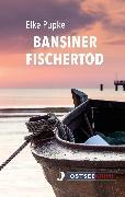 Cover-Bild zu Bansiner Fischertod (eBook) von Pupke, Elke
