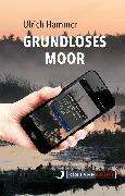 Cover-Bild zu Grundloses Moor (eBook) von Hammer, Ulrich