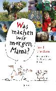 Cover-Bild zu Was machen wir morgen, Mama? Usedom (eBook) von Schielke, Kirsten
