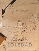 Cover-Bild zu Mi Vida en Soledad (eBook) von Padilla Jiménez, Juan Carlos