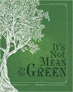 Cover-Bild zu It's Not Mean to be Green (eBook) von Kleman, Jamie
