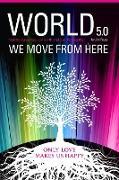 Cover-Bild zu World 5.0 - We Move From Here (eBook) von Prues, Jim