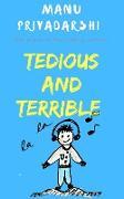 Cover-Bild zu Tedious and Terrible (eBook) von Priyadarshi, Manu