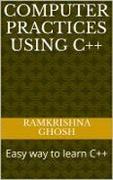 Cover-Bild zu Computer Practices Using C++ (eBook) von Ghosh, Ramkrishna
