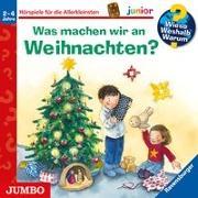 Cover-Bild zu Wieso? Weshalb? Warum? junior. Was machen wir an Weihnachten? von Erne, Andrea